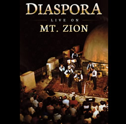 Diaspora Live on Mt. Zion DVD